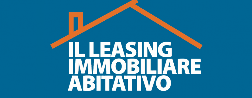 Il leasing immobiliare abitativo